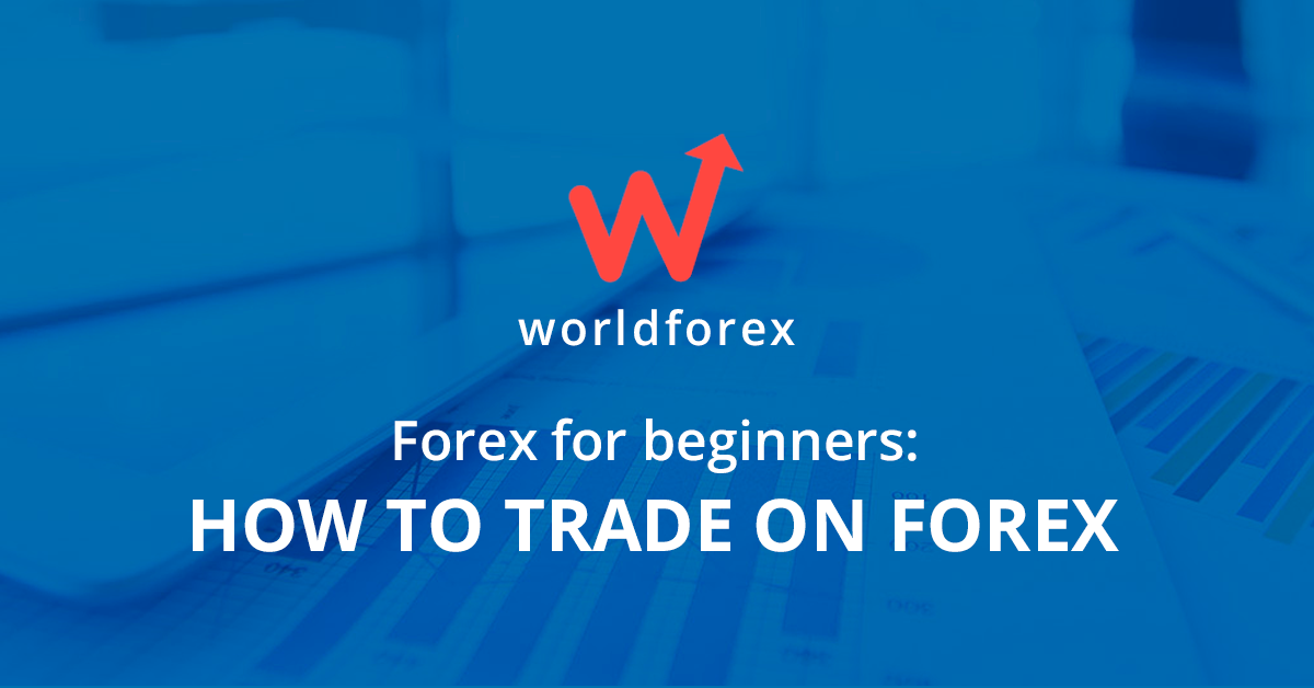 Forex For Beginners How To Trade On Forex -